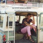 国内最多取り扱い数!『SCOTCH&SODA/スコッチ アンド ソーダ』正規取扱店舗