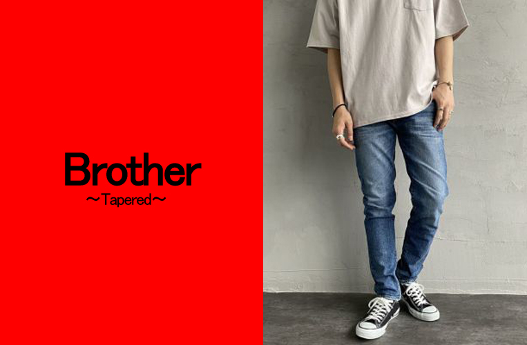 Brother~Tapered~